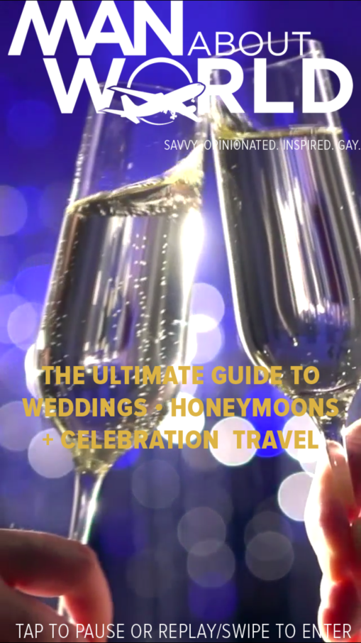 ManAboutWorld's Guide to Weddings, Honeymoons and Celebration Travel